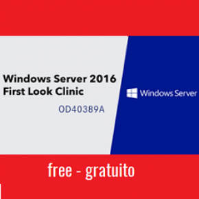OD40389:Windows Server® 2016 First Look Clinic