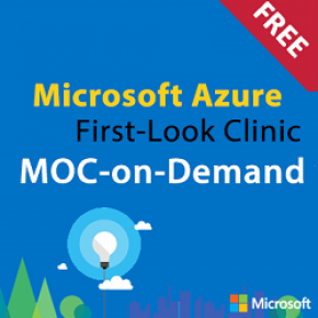 99995 MOD: First Look Clinic: Microsoft Azure (On Demand)