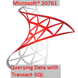 20761: Querying Data with Transact-SQL